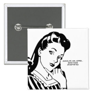 Retro Woman Rich Chocolate Men and Coffee 15 Cm Square Badge