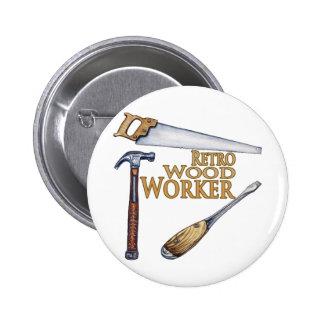 Retro Wood Worker 6 Cm Round Badge
