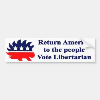 Return America to the people - Vote Libertarian Bumper Sticker
