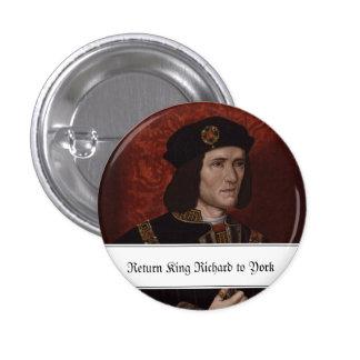 Return King Richard III to York 3 Cm Round Badge