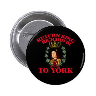 Return Richard the Third to York Pinback Button
