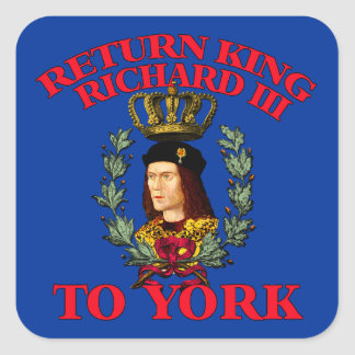 Return Richard the Third to York Square Sticker