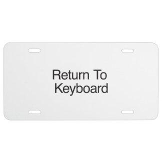 Return To Keyboard License Plate