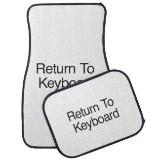 Return To Keyboard Car Mat