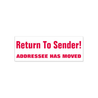 """Return To Sender!"" ""ADDRESSEE HAS MOVED"" Self-inking Stamp"