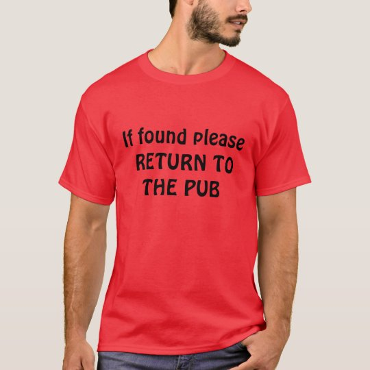 RETURN TO THE PUB T-Shirt