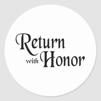Return With Honor Classic Round Sticker