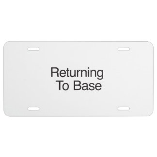 Returning To Base License Plate