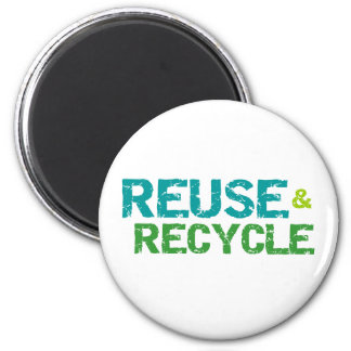 Reuse and Recycle 6 Cm Round Magnet