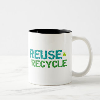 Reuse and Recycle Mugs