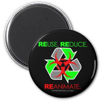 REUSE. REDUCE. REANIMATE. REFRIGERATOR MAGNET