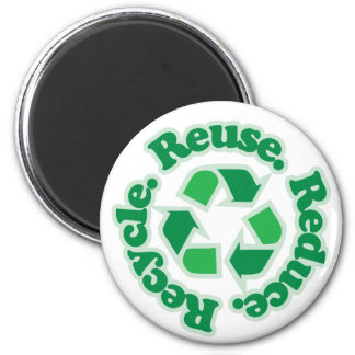 Reuse Reduce Recycle 6 Cm Round Magnet
