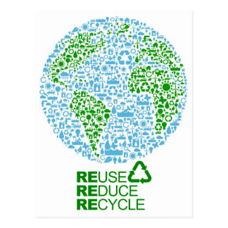 Reuse Reduce Recycle For Our Earth Postcard