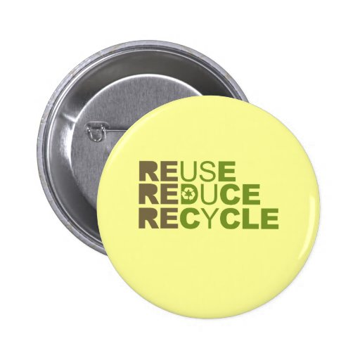 Reuse Reduce Recycle T-shirt 6 Cm Round Badge