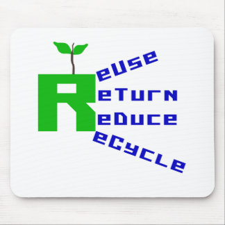 Reuse Return Reduce Recycle Mouse Pad