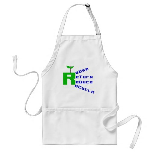Reuse Return Reduce Recycle T-shirts and Gifts Apron