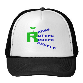 Reuse Return Reduce Recycle T-shirts and Gifts Trucker Hat