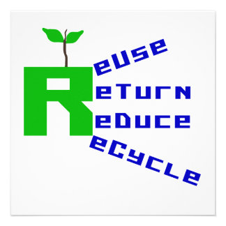 Reuse Return Reduce Recycle T shirts and Gifts Personalized Invites