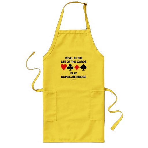 Revel In The Life Of Cards Play Duplicate Bridge Apron
