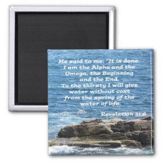 Revelation 21:6 square magnet