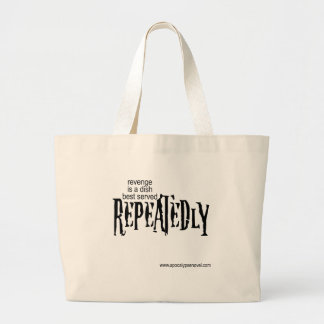 Revenge is a dish best served...in a bag. jumbo tote bag
