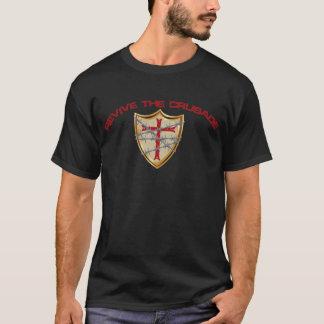 Revive The Crusade! T-Shirt