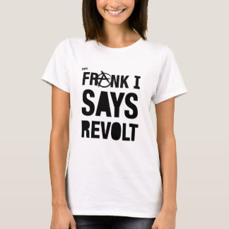 REVOLT.jpg T-Shirt