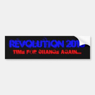 Revolution 2010, Time for CHANGE again... Bumper Sticker
