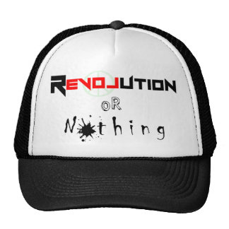 Revolution or Nothing png Hat
