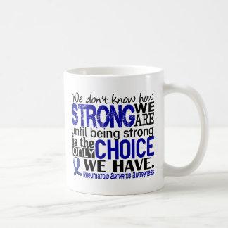 Rheumatoid Arthritis How Strong We Are Coffee Mug