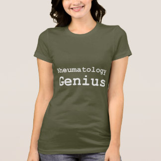 Rheumatology Genius Gifts T-Shirt