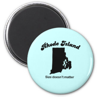 Rhode Island Motto - Size doesn't matter 6 Cm Round Magnet