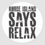 Rhode Island Says Relax