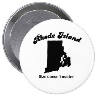 Rhode Island - Size doesn't matter Pinback Buttons