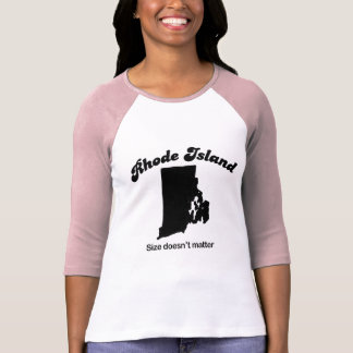Rhode Island - Size doesn't matter T Shirt