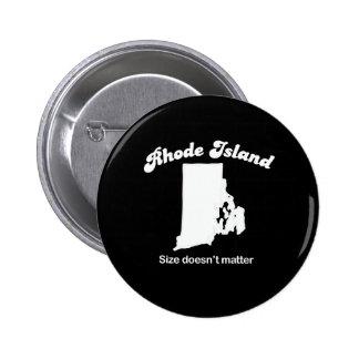Rhode Island - Size doesn't matter T-shirt Pinback Button