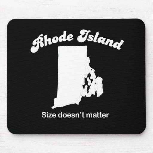 Rhode Island - Size doesn't matter T-shirt Mousepad