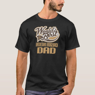 Rhodesian Ridgeback Dad (Worlds Best) T-Shirt