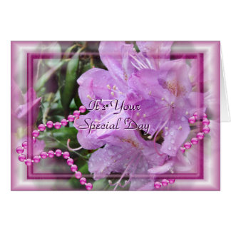 Rhododendron & Pearls- customize any occasion Card