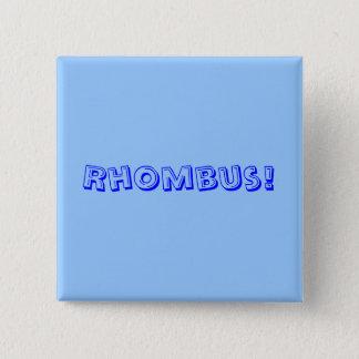 Rhombus! 15 Cm Square Badge