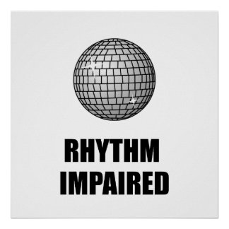 Rhythm Impaired Poster