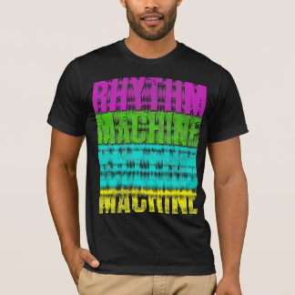 Rhythm Machine T-Shirt