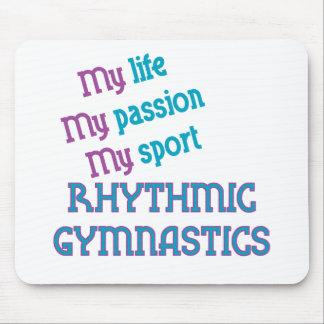 Rhythmic Gymnastics Life Passion Sport Mousepads