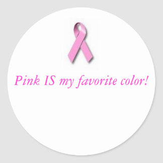 ribbon, Pink IS my favorite color! Round Sticker