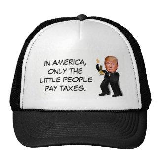 "Rich Donald Trump in Tux ""Little People Taxes"" Cap"