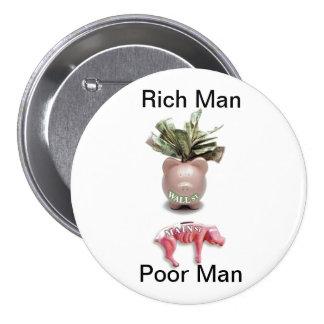 Rich Man, Poor Man 7.5 Cm Round Badge