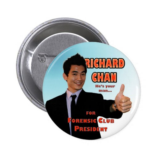 Richard Chan for Forensic Club Button