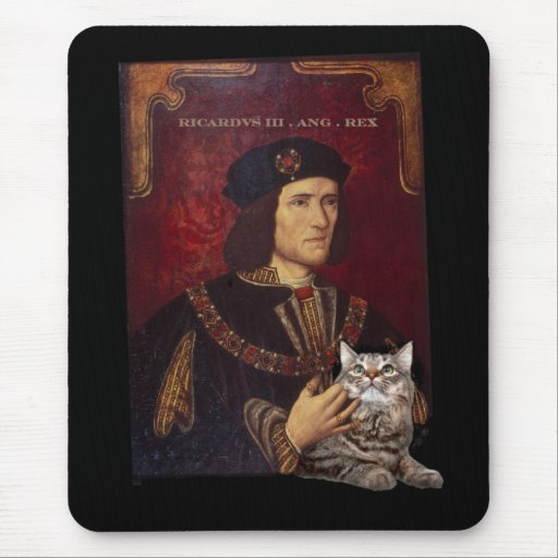Richard III and his cat Mousepads