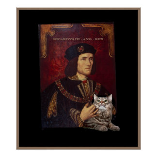 Richard III and his cat Posters