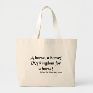 "Richard III ""My Kingdom for a Horse"" Items Large Tote Bag"